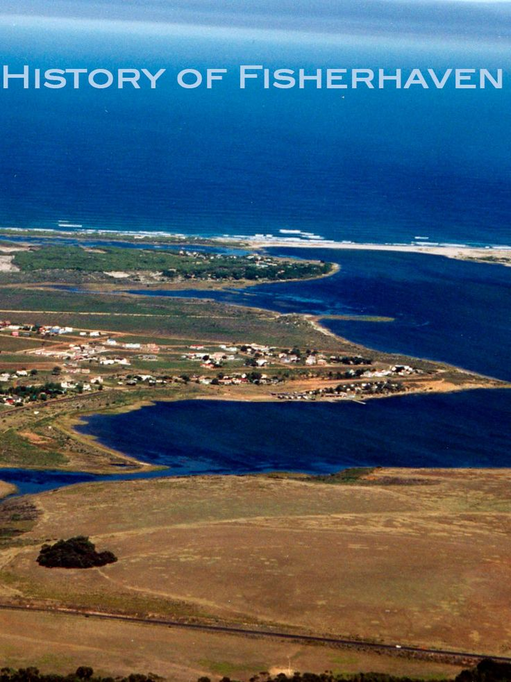 The History of Fisherhaven, Hermanus in South Africa