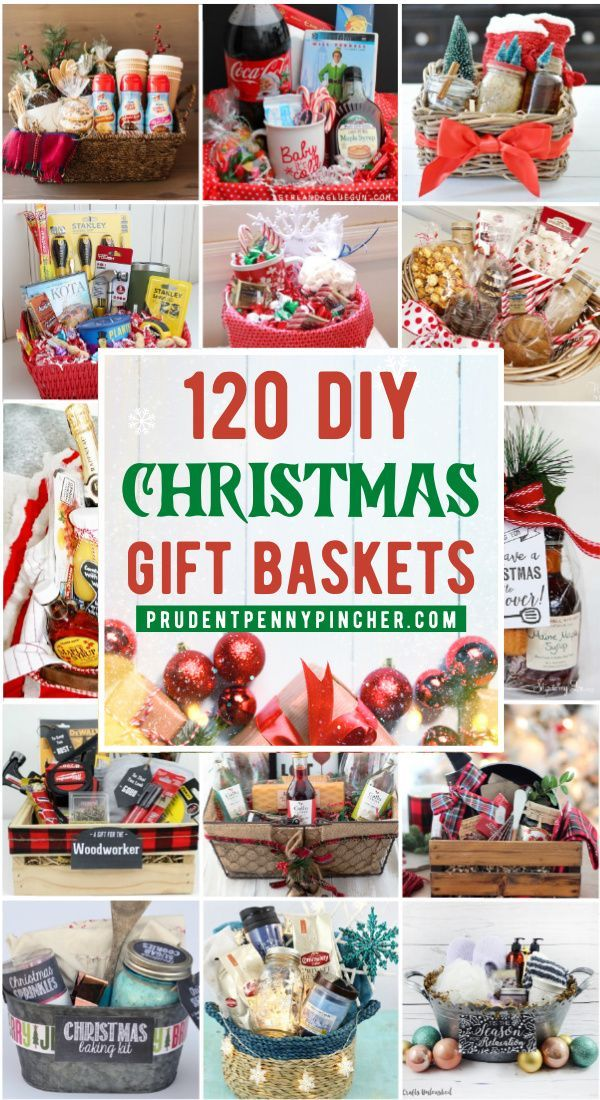 120 Diy Christmas Gift Baskets In 2020 Unique Christmas Gifts Diy Christmas Gift Baskets Diy Christmas Gift Baskets