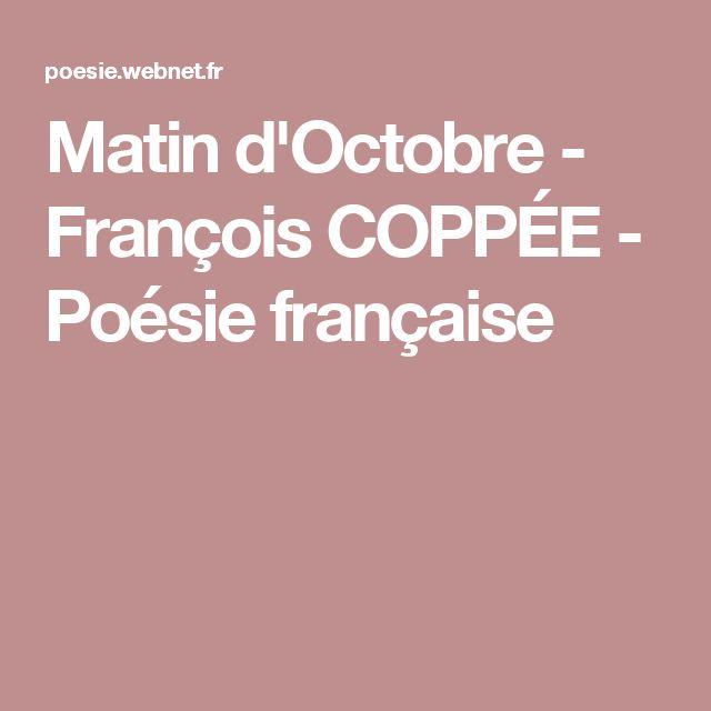 Matin d'Octobre - François COPPÉE - Poésie française