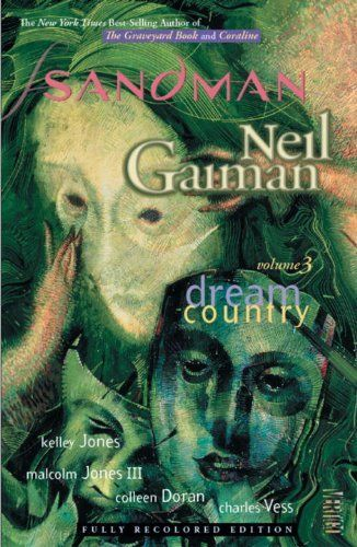 The Sandman Vol. 3: Dream Country (New Edition) by Neil Gaiman