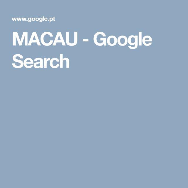 MACAU - Google Search