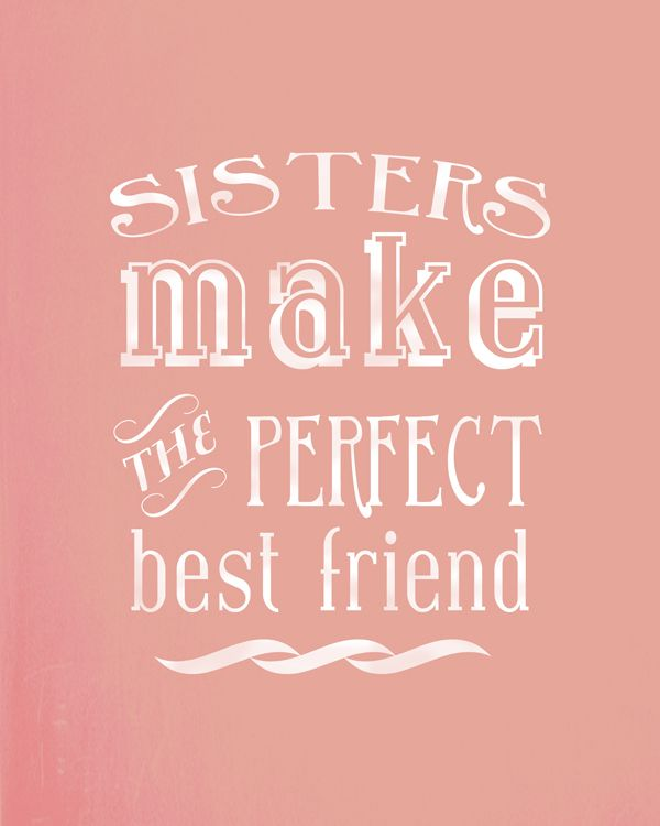 Best Family Quotes: 25+ Best Sisters Ideas On Pinterest