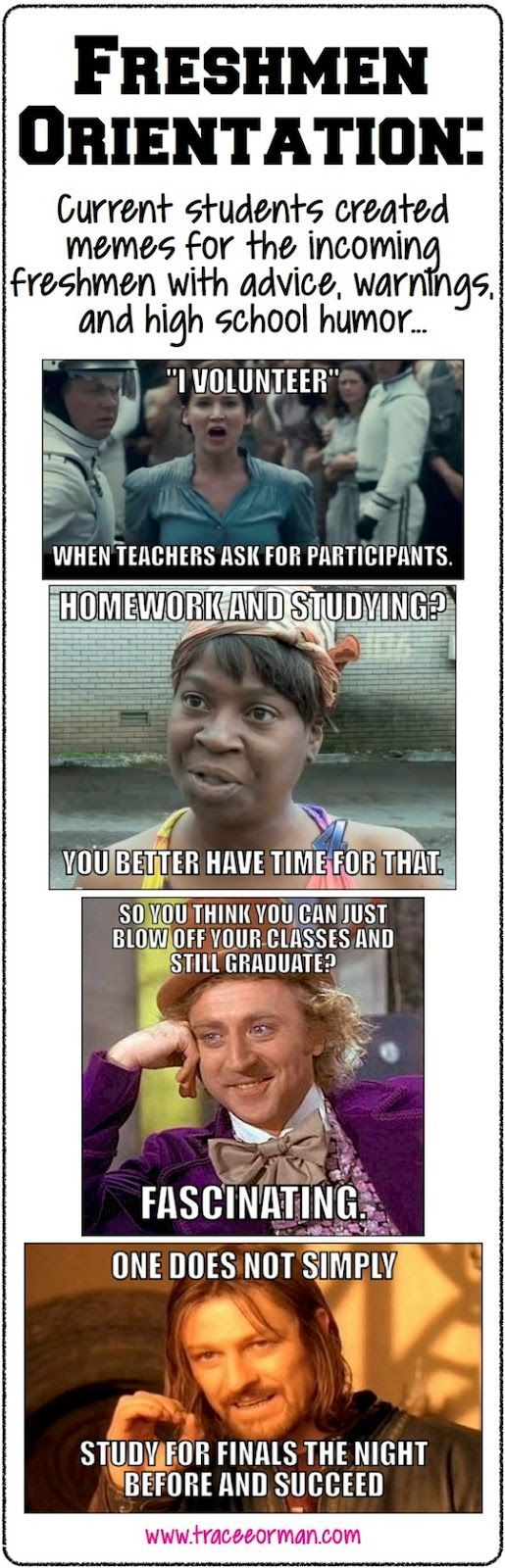 """Use memes for freshmen orientation, open house, or advice from graduates. (from """"Five ways to use memes to connect with students"""")"""