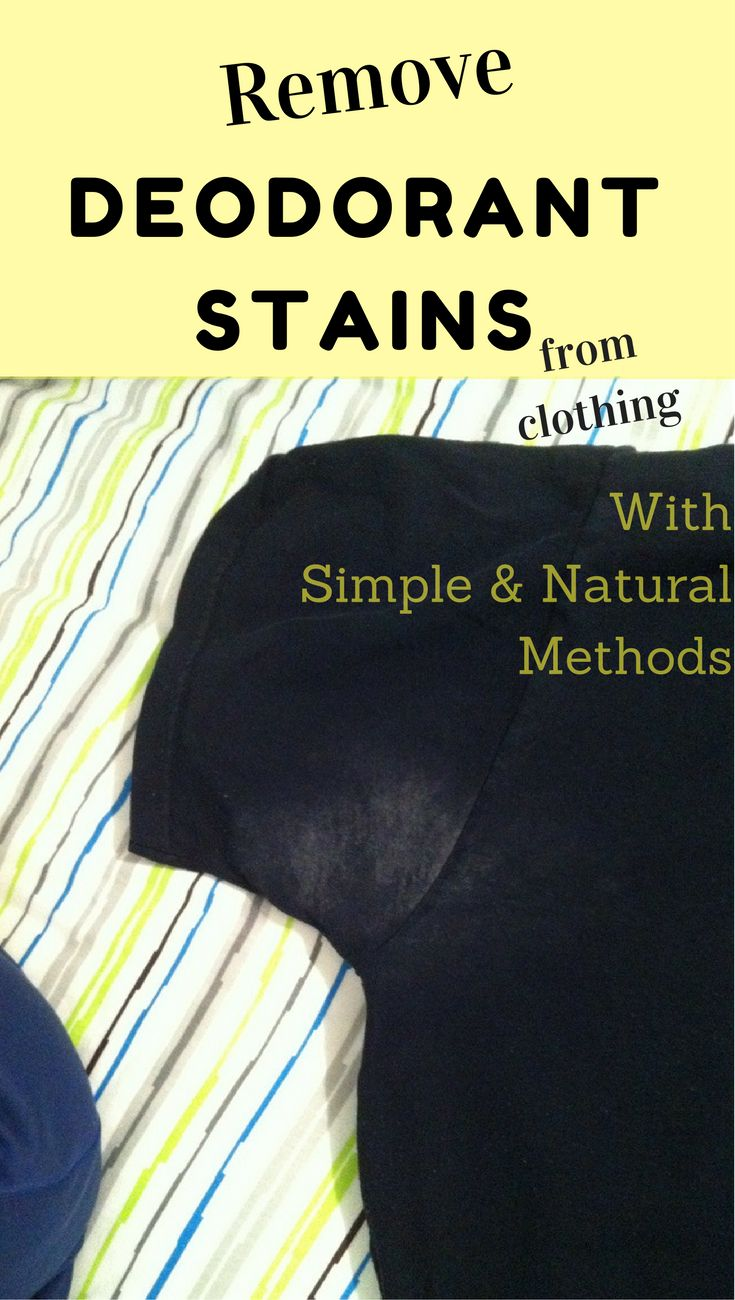 Remove Deodorant Stains From Clothing With Simple And Natural Methods