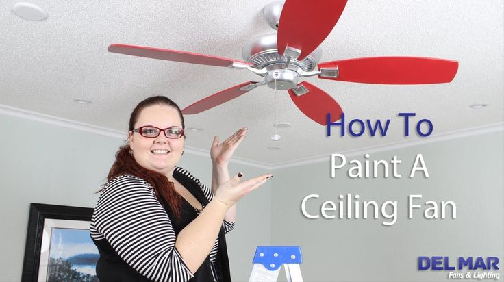Paint Ceiling Fans Before changing out with the fans we want to move with us.