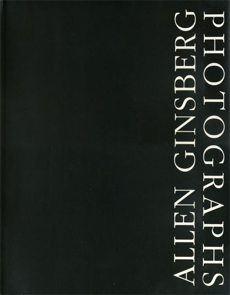 "totodo-dessin:  "" Allen Ginsberg: Photographs  アレン・ギンズバーグ Twelvetrees Press 1990年  """