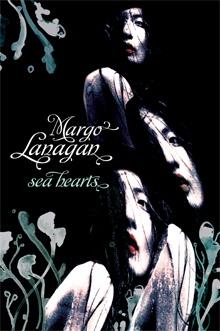 Margot Lanagan - Sea Hearts.