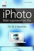 iPhoto  für OS X Mavericks: Bilder am Mac organisieren