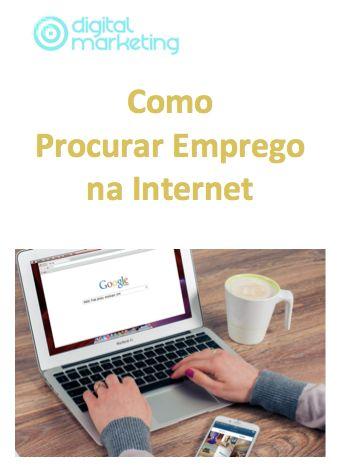 Guia Como Procurar Emprego na Internet. Visite: http://www.digitalmarketingpt.pt/cursos-online/como-procurar-emprego-na-internet/