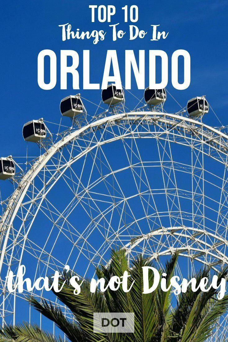 10 Family Friendly Things To Do In Orlando Besides The Theme Parks Disney Or Universal Orlandfo Fami Orlando Travel Florida Family Vacation Florida Travel