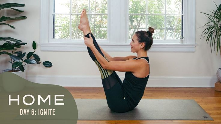 26 Minutes: Home - Day 6 - Ignite | 30 Days of Yoga With ...