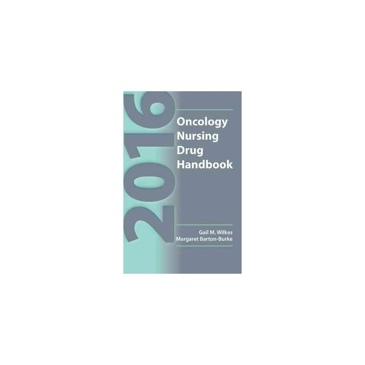 Oncology Nursing Drug Handbook 2016 (Paperback) (Gail M. Wilkes & Margaret Barton-Burke)