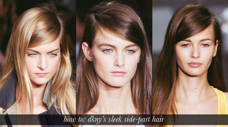 DKNY's sleek and natural hair with a side part.  Give your curling irons a rest and embrace a hairstyle that's sleek, smooth, and natural. This style on the runway at DKNY was both youthful and sophisticated with it's natural texture and side part (sneakily pinned for lasting effect
