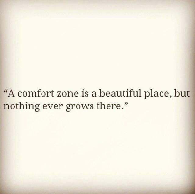 Too Comfortable? Then spice up your life with something new, if you can't handle change then what can you handle cuz life is full of change