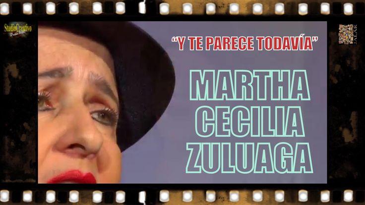 Y TE PARECE TODAVÍA - MARTHA CECILIA ZULUAGA - ABEL AZNAR Y J.C. HOWARD