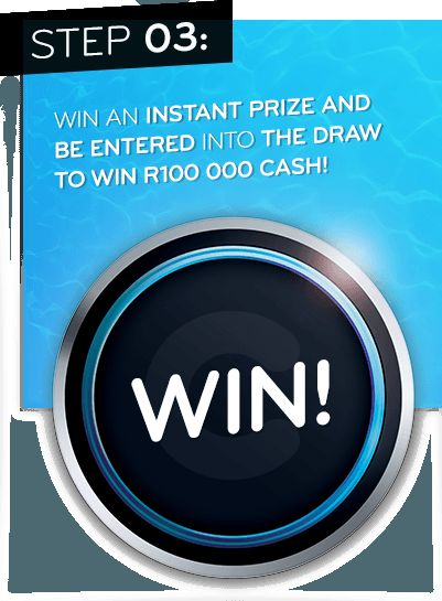 Win an instant prize and be entered into the draw to win R100 000 cash!