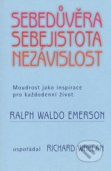Sebeduvera, sebejistota, nezavislost (Ralph Waldo Emerson)