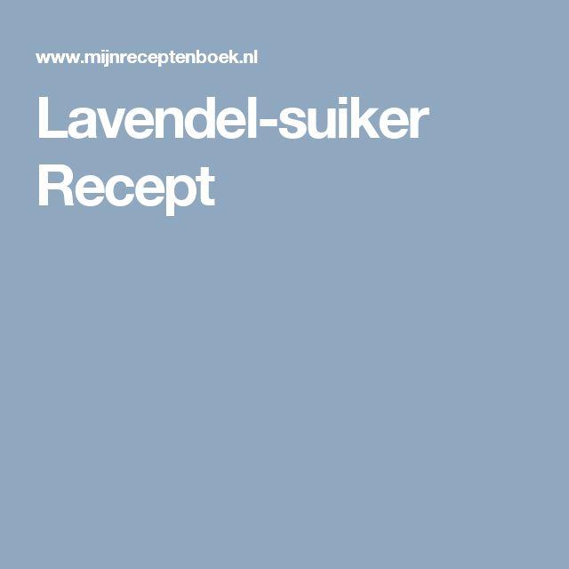 Lavendel-suiker Recept