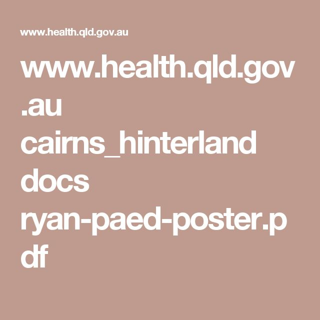 Ryans Rule QLD Australia: Contact this number for support  if your child is sick in hospital and you are unhappy with his/her treatment. www.health.qld.gov.au cairns_hinterland docs ryan-paed-poster.pdf