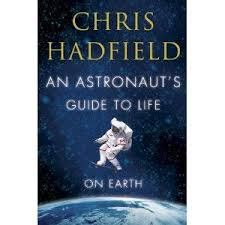 FREE+SHIPPING+!+An+Astronaut's+Guide+to+Life+on+Earth+(Hardcover+–+2013)+by+Chris+Hadfield