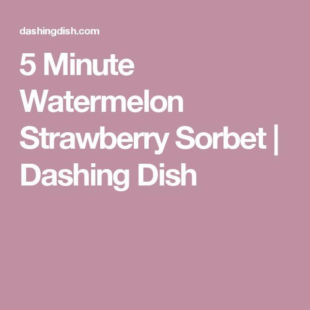 5 Minute Watermelon Strawberry Sorbet | Dashing Dish