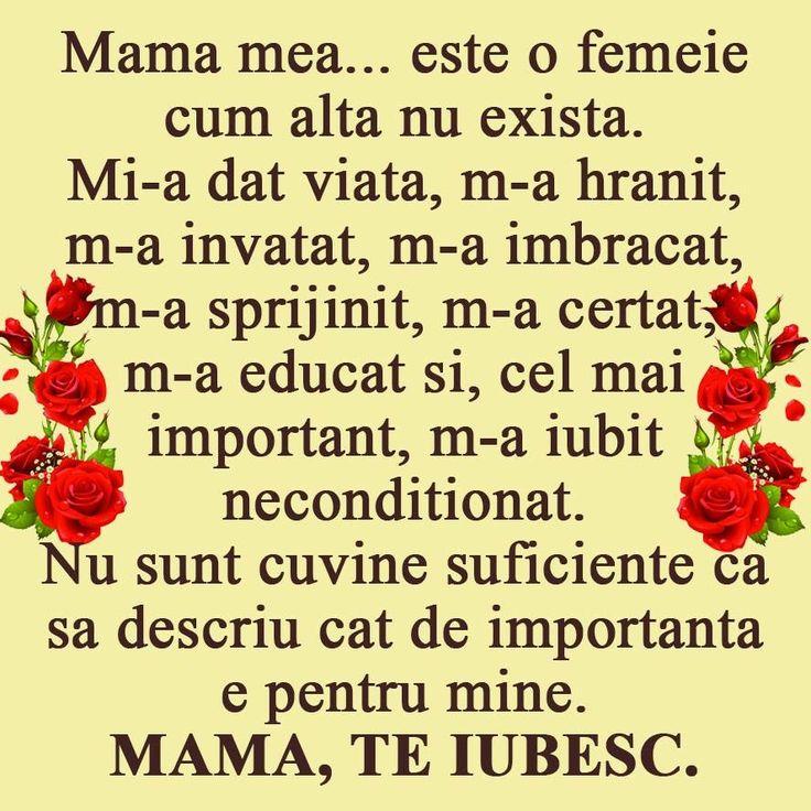 Te iubesc, mamica mea draga!