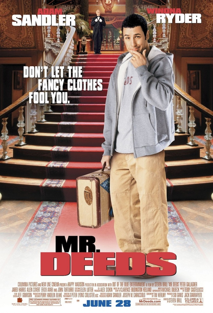 Mr. Deeds (2008) - the ONLY adam sandler movie I like
