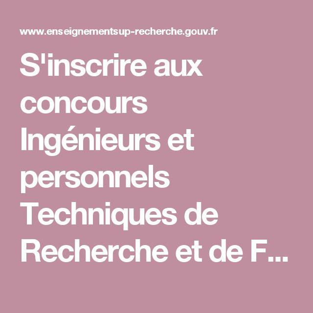 S'inscrire aux concours Ingénieurs et personnels Techniques de Recherche et de Formation externes et internes de catégorie A - ESR : enseignementsup-recherche.gouv.fr