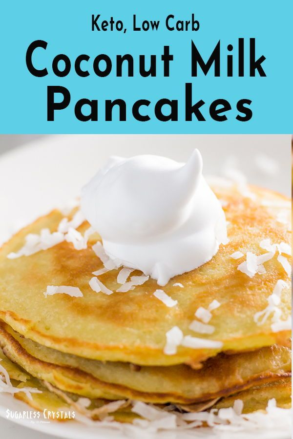 Coconut Milk Pancakes (Dairy Free, Keto, Low Carb, Gluten Free)   – Main Dishes
