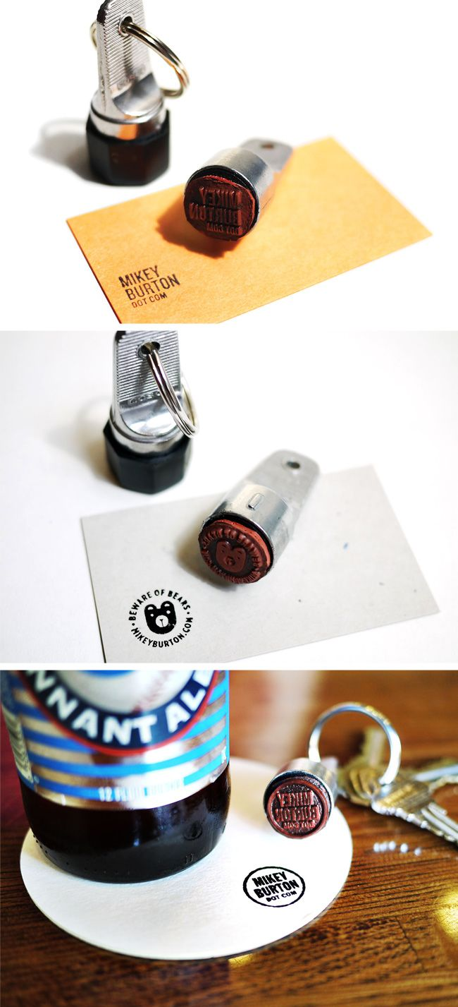 A custom key ring stamp let's Mikey Burton create a business card out of anything nearby