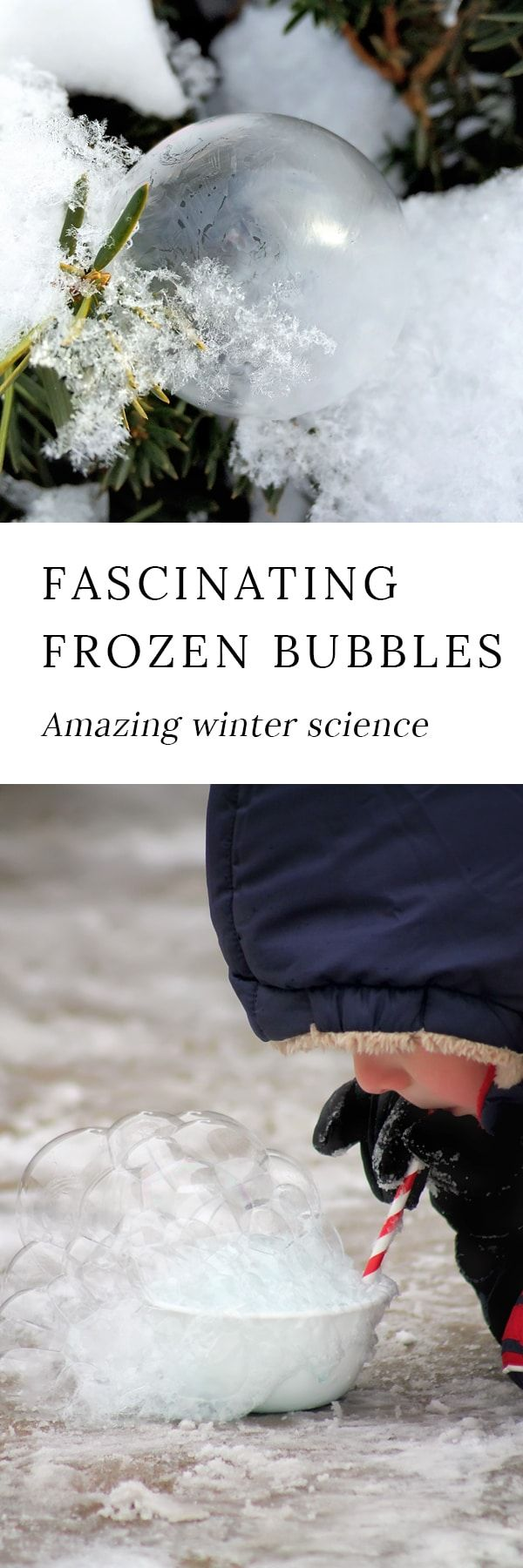 Bundle up and head outside for some extreme winter science with the kids. Make and observe fascinating frozen bubbles! #winterscience #frozenbubbles #winterscienceforkids #outdooractivitiesforkids via @https://www.pinterest.com/fireflymudpie/