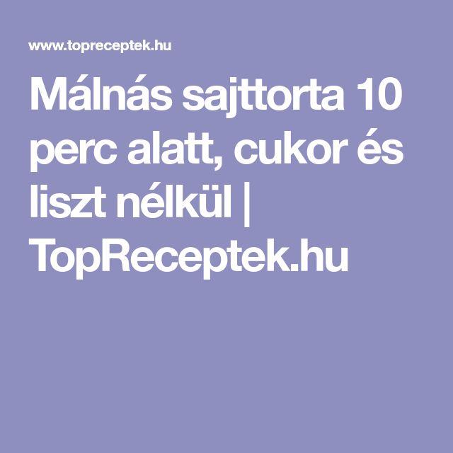 Málnás sajttorta 10 perc alatt, cukor és liszt nélkül | TopReceptek.hu