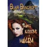 Orange Blossoms & Mayhem (Fantascapes) (Kindle Edition)By Blair Bancroft