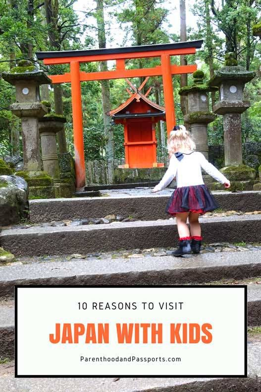 Parenthood and Passports - Japan with Kids