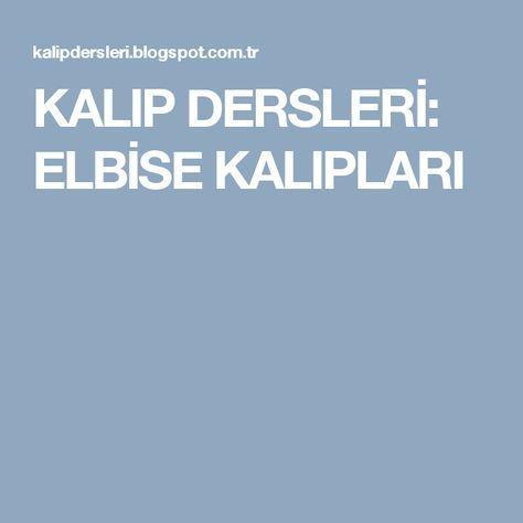 KALIP DERSLERİ: ELBİSE KALIPLARI