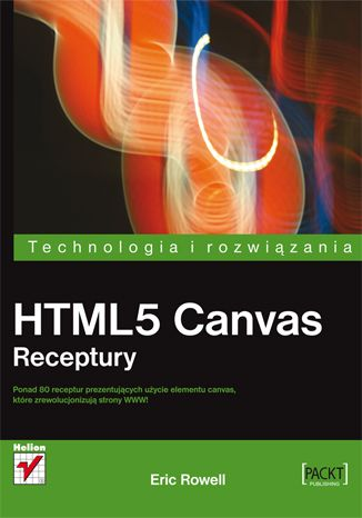 HTML5 Canvas. Receptury - Eric Rowell