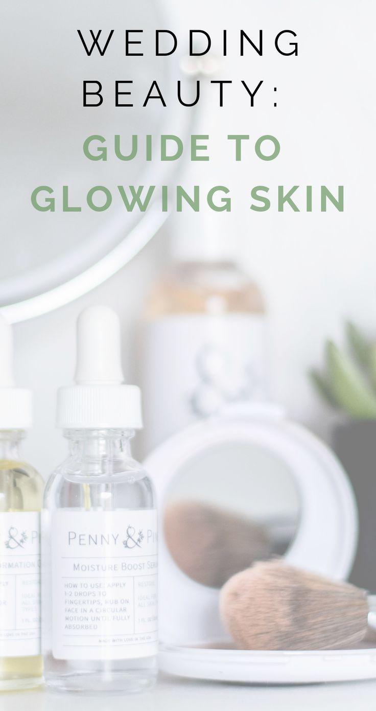 guide to glowing skin, wedding ready skin, wedding skincare