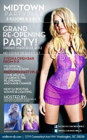 Grand Re-Opening Party!Its Official...  Midtown is Now Midtown PARTYPLEX Come help us celebrate the re-opening and name change.    Hosted By Miss March Jennifer Pershing
