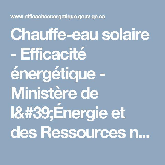 Chauffe-eau solaire - Efficacité énergétique - Ministère de l'Énergie et des Ressources naturelles