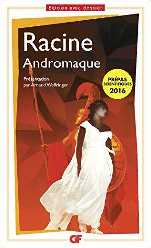 Andromaque Prepa S 2015-2016 de Jean racine http://www.amazon.fr/dp/2081349574/ref=cm_sw_r_pi_dp_Y3g5vb0FFWNKV