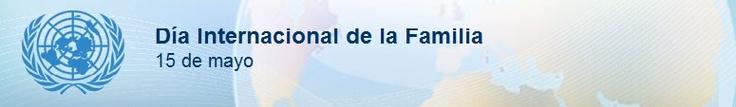 Día Internacional de la Familia - 15 de mayo