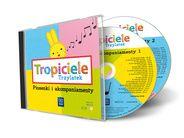 Tropiciele. Trzylatek. Piosenki i akompaniamenty. CD audio, publikacja pomocnicza do przedszkola   WSiP.pl