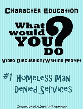 """This is an engaging lesson for teaching ETHICS/INTEGRITY that your students will be sure to remember!    Have you seen the ABC show titled """"What Would You Do?"""" that tests peoples integrity by putting them in uncomfortable situations to see how they respond? This episode shows a homeless man being denied lunch at a restaurant."""