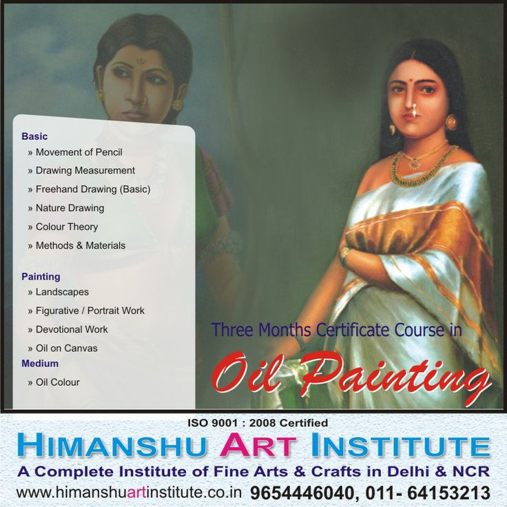 """3 MONTHS CERTIFICATE COURSE IN OIL PAINTING"""" Course Content: Basic » Movement of Pencil » Drawing Measurement » Freehand Drawing (Basic) » Nature Drawing » Colour Theory » Methods & Materials  Painting » Landscapes » Figurative / Portrait Work » Devotional Work » Oil on Canvas   Medium » Oil Colour.    For more details call: 9654446040, 011-43557340  """