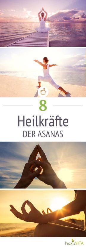 Yoga: Die 8 Heilkräfte der Asanas