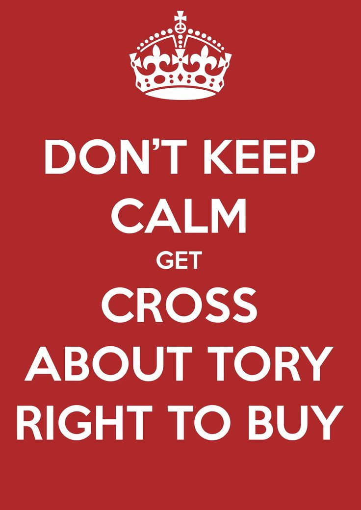 Not keeping calm about right to buy conservative manifesto #GE2015