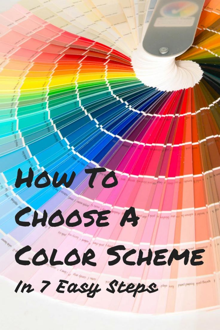 Trying to re-decorate a room and having trouble figuring out what colors you want to use?  These 7 easy steps will help you decide! | How To Choose a Color Scheme in 7 Easy Steps