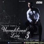 Unconditional Love Vol 3 - DJ Harsh Sharma Remix Mp3 Song, Dj Remix Mp3 Songs Free Download - SongsPro.Net