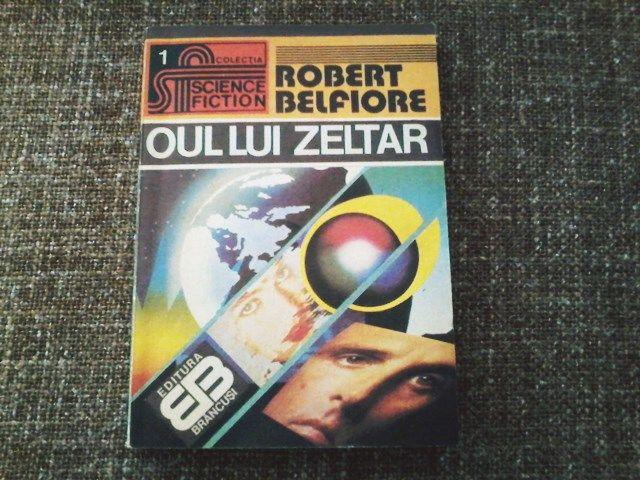 """Recomandarea de astazi se numeste """"Oul lui Zeltar"""" si este o carte scrisa de Robert Belfiore, o carte SF cu o actiune care se petrece cu mult in viitor."""