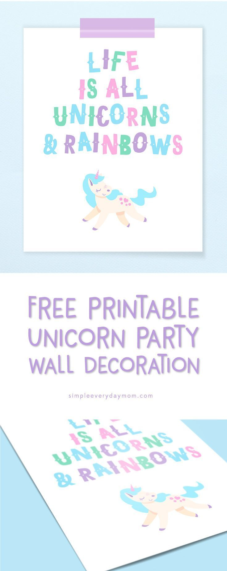 Unicorn birthday party | Decorate your daughter's party or even her room with this free printable unicorn wall art.